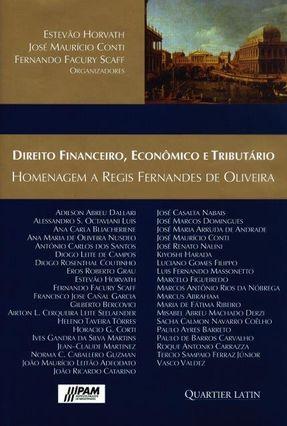 Direito Financeiro, Econômico e Tributário - Horvath,Estevao Scaff,Fernando Facury   Hoshan.org