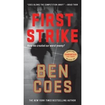 First Strike - A Thriller