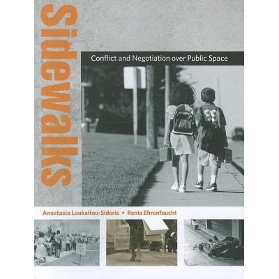 Urban And Industrial Environments (Paperback) - Sidewalks - Conflict And Negotiation Over Public Space