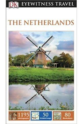 Dk Eyewitness Travel Guide: Netherlands - DK Publishing pdf epub