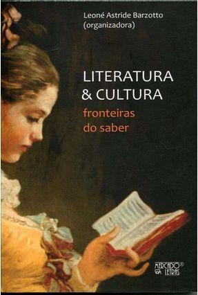 Literatura E Cultura - Barzotto,Leone Astride | Hoshan.org