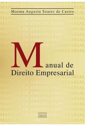 Manaul De Direito Empresarial - Castro,Moema Augusta Soares D | Hoshan.org