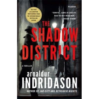 The Shadow District - A Thriller