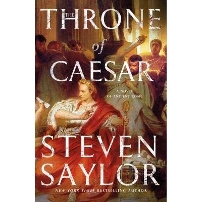 The Throne Of Caesar - A Novel Of Ancient Rome