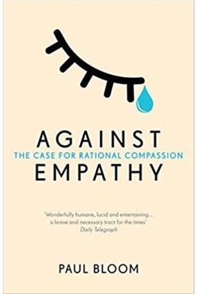 Against Empathy - Bloom,Paul | Nisrs.org