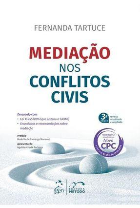 Mediação Nos Conflitos Civis - 3ª Ed. 2016 - Tartuce,Fernanda   Hoshan.org