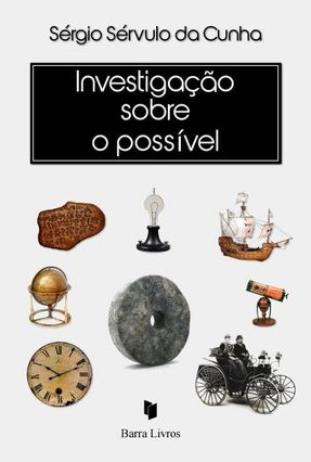 Investigação Sobre O Possível - Cunha,Sérgio Sérvulo da   Hoshan.org