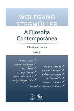 A Filosofia Contemporânea - Introdução Crítica - 2ª Ed. - Stegmuller,Wolfgang pdf epub
