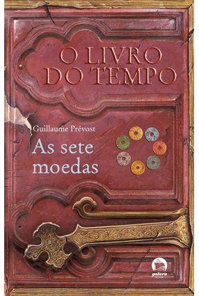 As Sete Moedas - Col. O Livro do Tempo - Vol. 2 - Prevost,Guillaume | Hoshan.org
