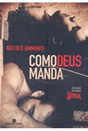 Edição antiga - Como Deus Manda - Ammaniti,Niccolò pdf epub