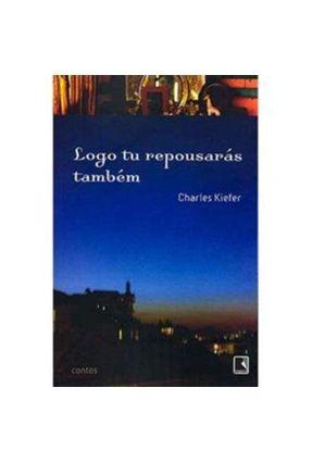 Logo Tu Repousarás Também - Kiefer, Charles pdf epub