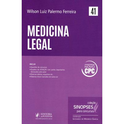 Medicina Legal - Vol. 41 - Col. Sinopses Para Concursos
