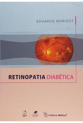 Retinopatia Diabética - Morizot,Eduardo | Tagrny.org