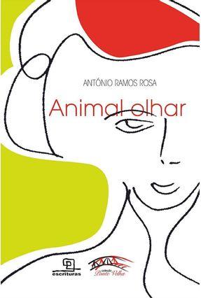 Animal Olhar - Rosa,Antonio Ramos | Tagrny.org