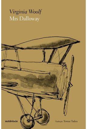 Estojo - Mrs. Dalloway - Woolf,Virginia Woolf,Virginia   Hoshan.org