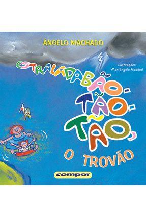 Estraladabão-tão-tão, o Trovão - Machado,Ângelo | Hoshan.org