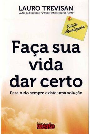 Faça Sua Vida Dar Certo - 5ª Ed. 2012 - Trevisan,Lauro pdf epub
