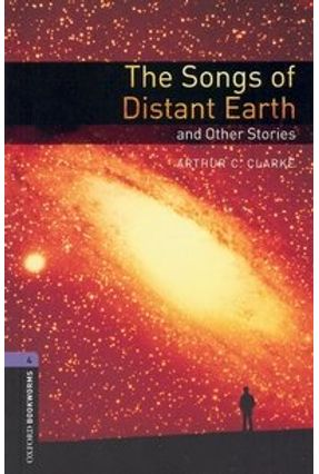 Songs of Distant Earth. The (oxford Bookworm Library 4) 3ed - Clarke,Arthur C.   Nisrs.org