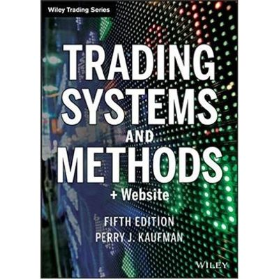 Trading Systems And Methods + Website 5Th Edition