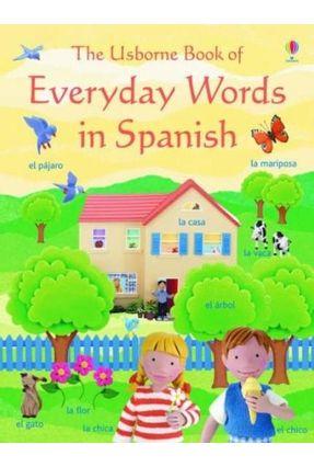 Everyday Words In Spanish - Angela Wilkes | Tagrny.org