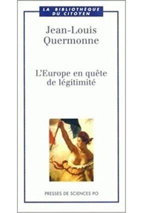 L Europe En Quete De Legitimite - Quermonne Jean Louis pdf epub