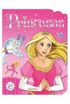 Diversão Com Adesivos - Princesas - equipe Libsa Alves,Monica Fleisher | Hoshan.org