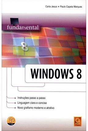 Fundamental - Windows 8 - Jesus,Carla Capela Marques,Paulo   Hoshan.org