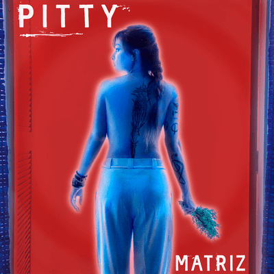 Pitty - Matriz - CD