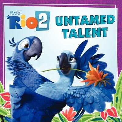 Rio 2 - Untamed Talent