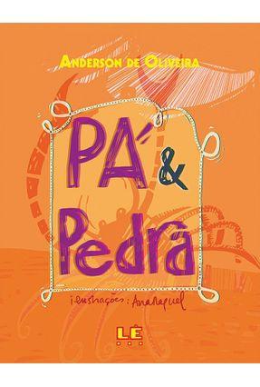 Pá & Pedra - Oliveira,Anderson de | Hoshan.org
