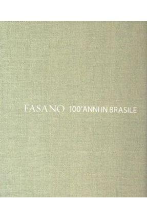 Fasano - 100 ' Anni Di Gastronomia - Fasano,Rogerio   Nisrs.org