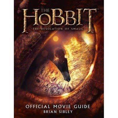 The Hobbit - The Desolation Of Smaug - Official Movie Guide