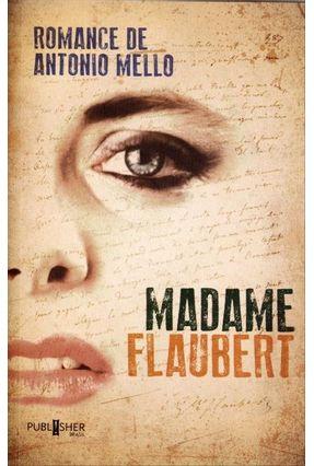 Madame Flaubert - Mello,Antonio | Hoshan.org