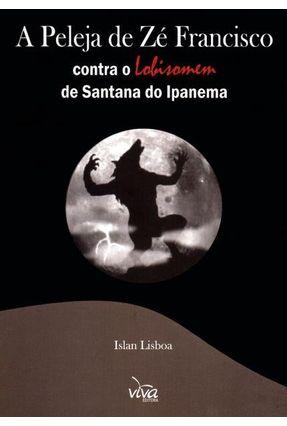 A Peleja de Zé Francisco Contra o Lobisomem de Santana do Ipanema - Lisboa,Islan   Tagrny.org