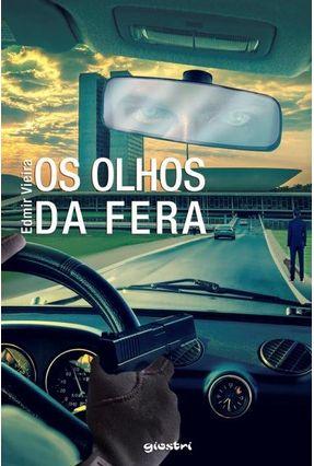 Os Olhos da Fera - Vieira,Edmir pdf epub