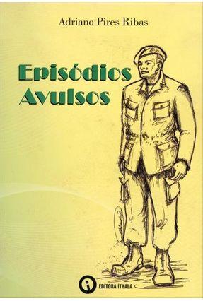 Episódios Avulsos - Ribas,Adriano Pires   Hoshan.org