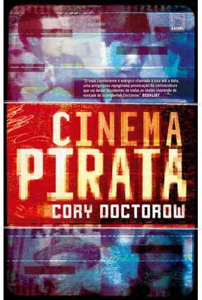 Cinema Pirata - Doctorow,Cory   Tagrny.org