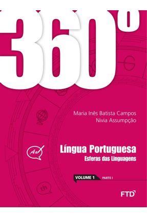360º - Língua Portuguesa - Esferas Das Linguagens - Vol. 1 - Campos,Maria Inês Batista Assumpção,Nivia pdf epub