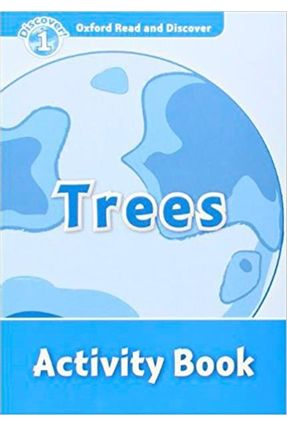 Oxford Read And Discover - Level 1 - Trees - Activity Book - Hazel Geatches | Tagrny.org