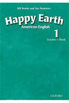 Happy Earth 1 American English Tb - Bill Bowler And Sue Parminter   Tagrny.org