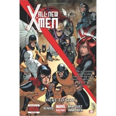 All-New X-Men - 02 - All-New X-Men, Volume 2 - Here To Stay