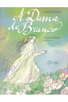 Edição antiga - A Dama de Branco - Domini,Graziela pdf epub