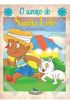 O Sumiço do Samba Lelê - Vasques,Marciano   Nisrs.org