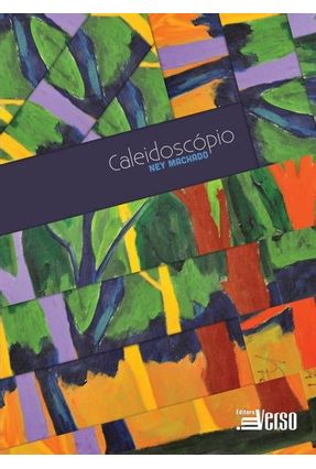 Caleidoscópio - Machado,Ney | Tagrny.org