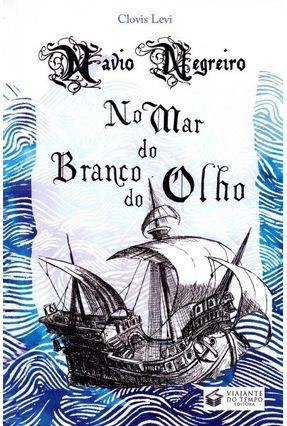 Navio Negreiro No Mar do Branco do Olho - Clovis Levi | Hoshan.org