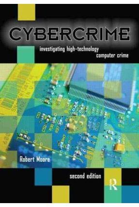 Cybercrime - Moore,Robert   Tagrny.org
