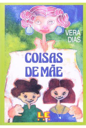 Coisas De Mãe - Dias,Vera pdf epub