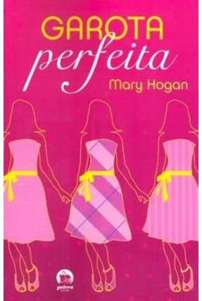 Garota Perfeita - Hogan,Mary pdf epub