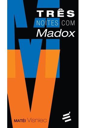 Três Noites Com Madox - Visniec,Matéi pdf epub
