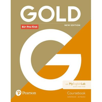 Gold B1+ Pre-First New Edition Coursebook With MyEnglishLab